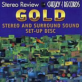 Stereo Review: Gold Stereo & Surround Set Up by Westminster Choir