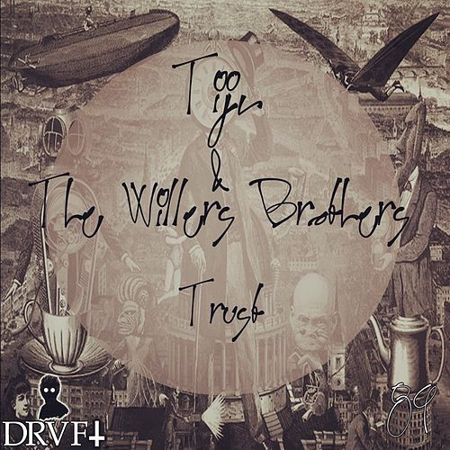 Trust by The Willers Brothers