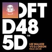 Freak Like Me by DJ Deeon