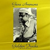 Gene Ammons Golden Tracks (All Tracks Remastered) de Gene Ammons