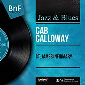 St. James Infirmary (Mono Version) by Cab Calloway