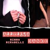 Alleluja Dance von Mimmo Mirabelli