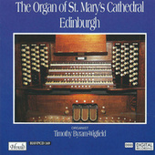 The Organ of St. Mary's Cathedral Edinburgh by Timothy Byram-Wigfield