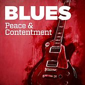 Blues: Peace & Contentment de Various Artists