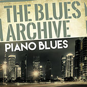 The Blues Archive - Piano Blues de Various Artists