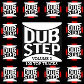 Dubstep, Vol. 2: 100 Top Tracks by Various Artists