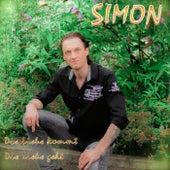 Die Liebe kommt die Liebe geht by Simon
