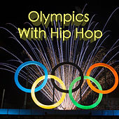 Olympics With Hip Hop von Various Artists