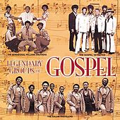 Legendary Groups Of Gospel de Various Artists