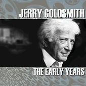 Jerry Goldsmith: The Early Years de Jerry Goldsmith