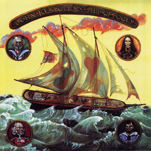 John Renbourn's Ship of Fools by John Renbourn