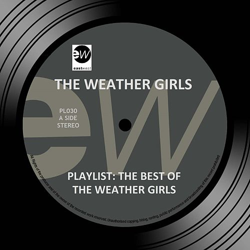 Playlist: The Best of the Weather Girls de The Weather Girls