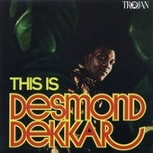 This Is Desmond Dekker (Enhanced Edition) by Desmond Dekker