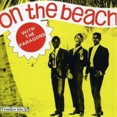 On the Beach: The Anthology by The Paragons