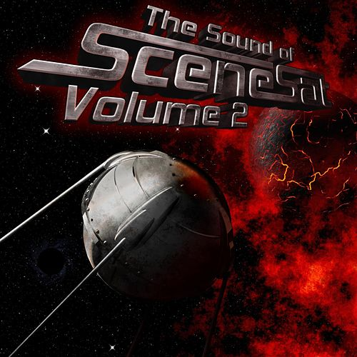 The Sound of SceneSat, Vol. 2 by Various Artists