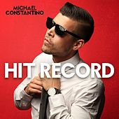Hit Record van Michael Constantino