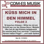 Küss mich in den Himmel, Folge 2 by Various Artists