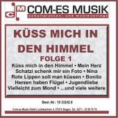 Küss mich in den Himmel, Folge 1 von Various Artists