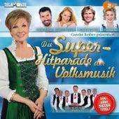 Die Superhitparade der Volksmusik by Various Artists