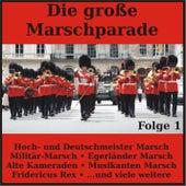 Die große Marschparade, Folge 1 von Various Artists
