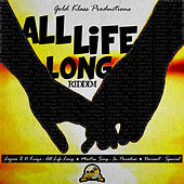 All Life Long Riddim by Various Artists