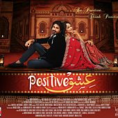 Ishq Positive by Various Artists