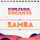 Brasil Encanta - Samba de Various Artists