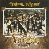 Rancheras... Y Algo Más de Mariachi Vargas de Tecalitlan