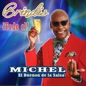 Brindis de Michel El Buenon