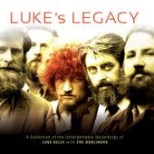 Luke's Legacy by Luke Kelly