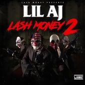 Lash Money 2 by Lil AJ