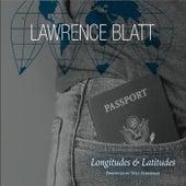 Longitudes and Latitudes de Lawrence Blatt