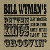 Groovin' by Bill Wyman