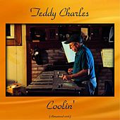 Coolin' (Remastered 2016) de Teddy Charles