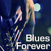 Blues Forever de Various Artists