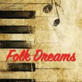 Folk Dreams by Various Artists