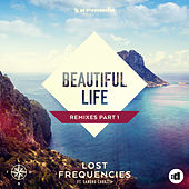 Beautiful Life (The Remixes) by Lost Frequencies