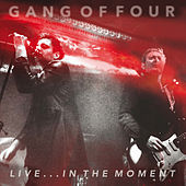Live... In the Moment di Gang Of Four