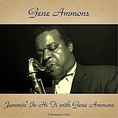 Jammin' in Hi Fi with Gene Ammons (Remastered 2016) de Gene Ammons