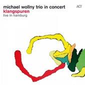 Klangspuren (Live in Hamburg) by Michael Wollny