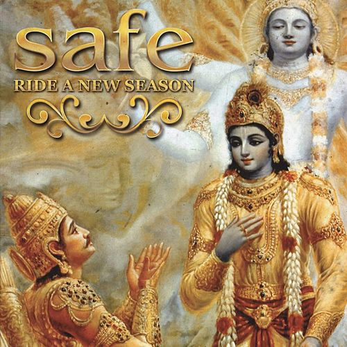 Ride a New Season by Safe