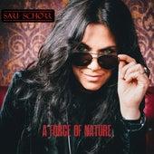 A Force of Nature von Sari Schorr