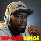 Hip Hop Kings by Various Artists