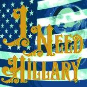 I Need Hillary by Andra Dare