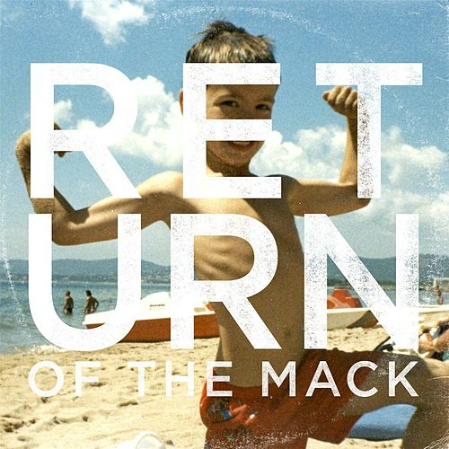 Return of the Mack by Black Whales