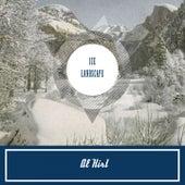 Ice Landscape by Al Hirt