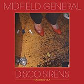 Disco Sirens von Midfield General