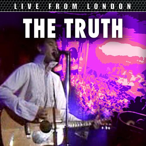Live From London by The Truth