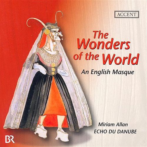 MAYNARD, J.: Wonders of the World (The) (Allan, Jones, Echo du Danube Ensemble) by Miriam Allan