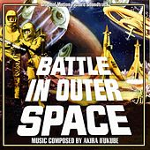 Battle in Outer Space (Original Motion Picture Soundtrack) by Akira Ifukube